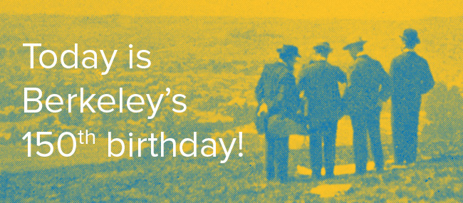 Share your #Berkeley150 moment